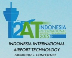 Indonesia International Airport Technology (I2AT) 2015, Exhibition + Conference