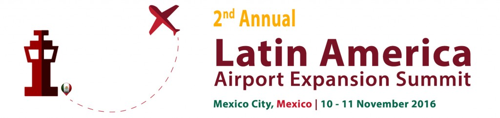 2nd Annual Latin America Airport Expansion Summit 2016 1900x450px