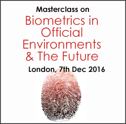 Biometrics in Official Environments and the Future Masterclass