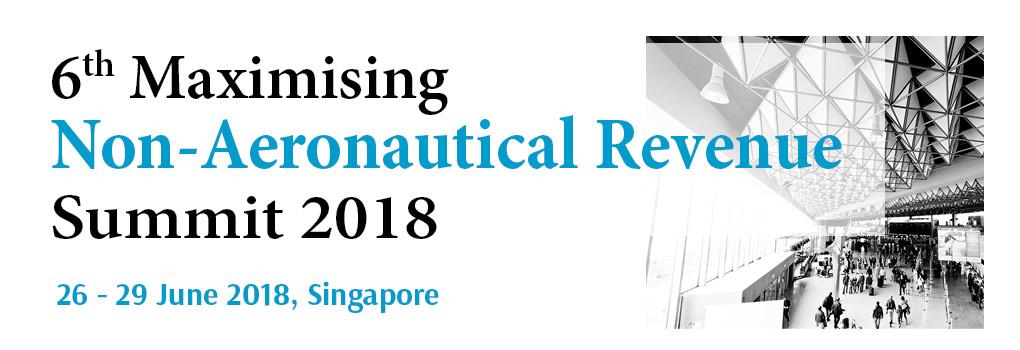 6th Maximizing Non-Aeronautical Revenue Summit 2018