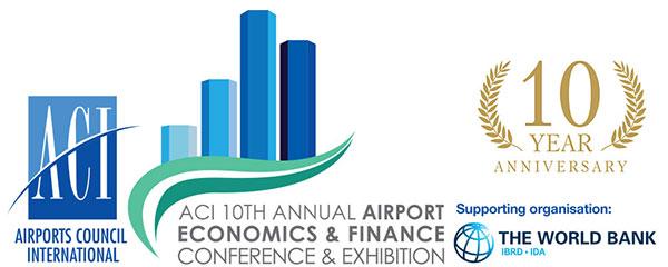 10th ACI Annual Airport Economics & Finance Conference & Exhibition