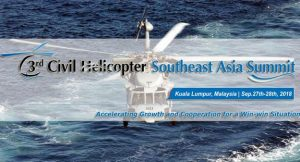 3rd Civil Helicopter Southeast Asia Summit (SEAHELI) 2018