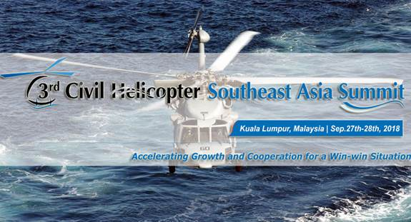 3rd Civil Helicopter Southeast Asia Summit 2018
