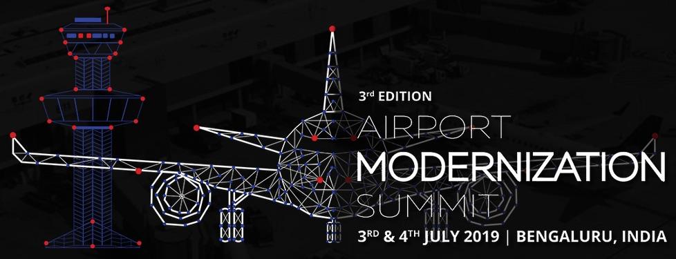 3rd Edition Airport Modernization Summit 2019