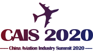Updates of CAIS 2020 Distinguished Speakers - The 9th China Aviation Industry Summit 2020 & Lingyun Award Annual Ceremony!