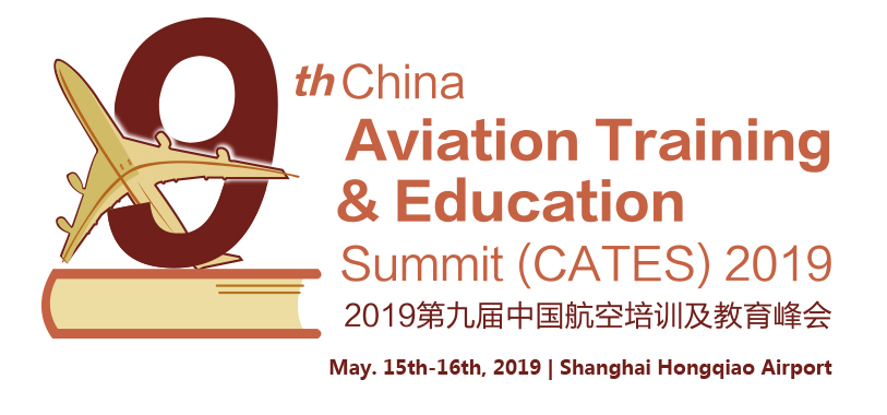 CATES 2019: 9th China Aviation Training & Education Summit