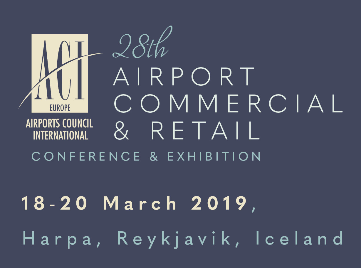 ACI EUROPE Commercial & Retail Conference & Exhibition 2019