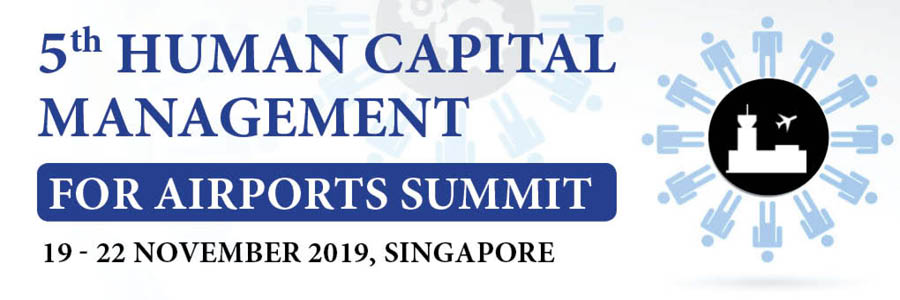 5th Human Capital Management for Airports Summit 2019