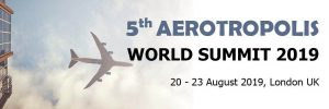 Premier Summit Returns to London UK for Airport City Developers, Airport Operators, Urban Planning Authorities and Real Estate Groups!