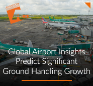 Global Airport Insights Predict Significant Growth for Ground Handling