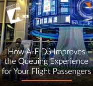 How A-FIDS Can Reduce the Pain of Queueing for Your Flight Passengers