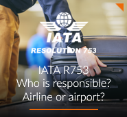 IATA R753 – Who is responsible? Airline or airport?