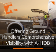 Offering Ground Handlers Comprehensive Visibility with A-HDB