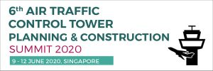6th Air Traffic Control Tower Planning & Construction Summit 2020