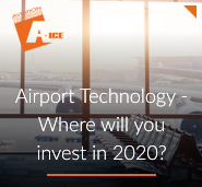 Airport Technology: where will you invest in 2020?