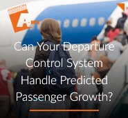 Can Your Departure Control System Handle Predicted Passenger Growth?