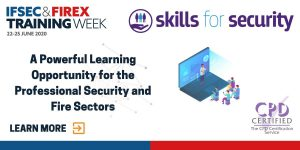 IFSEC and FIREX International partner with Skills for Security to launch an exclusive digital career development programme