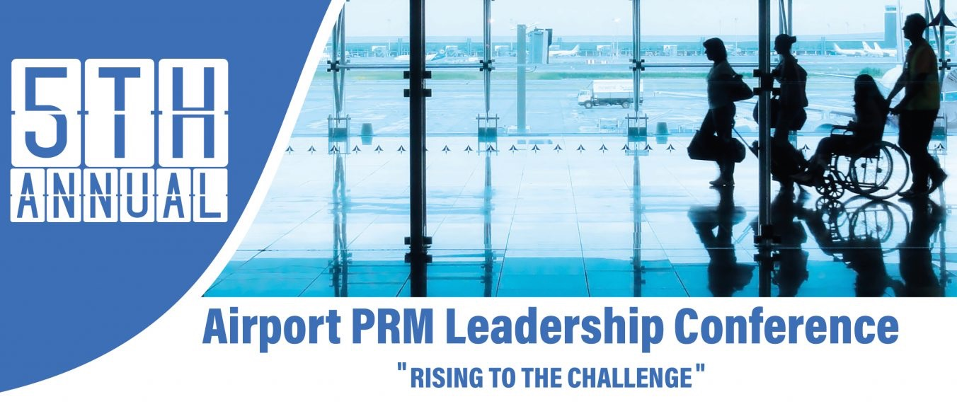 Airport PRM (Passengers with Reduced Mobility) Leadership Conference